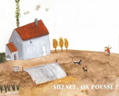 Silence, on pousse ! |